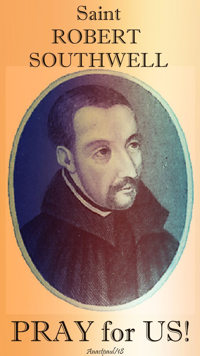 st robert southwell - pray for us - 21 feb 2018
