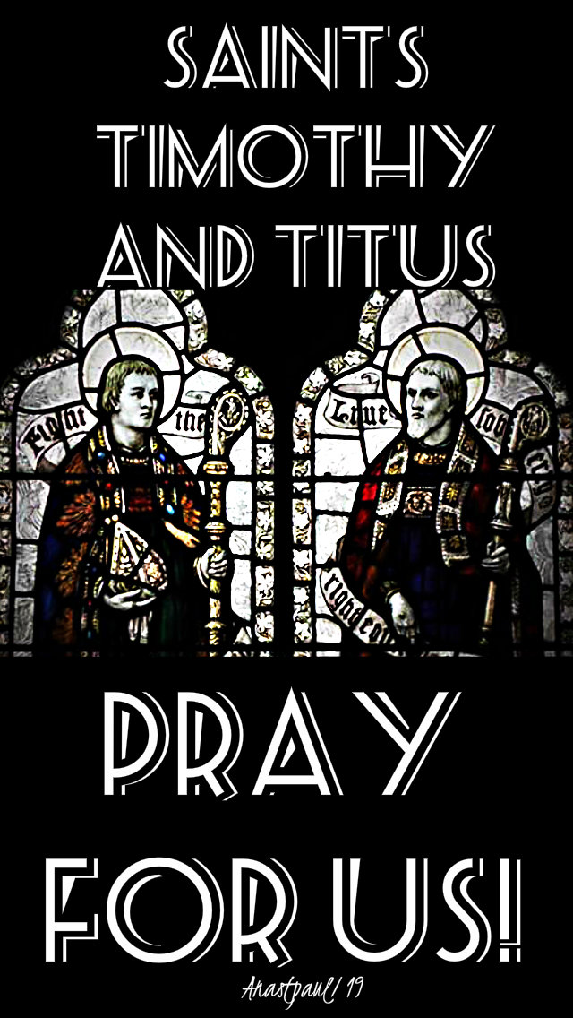 sts timothy and titus pray for us 26 jan 2019.jpg