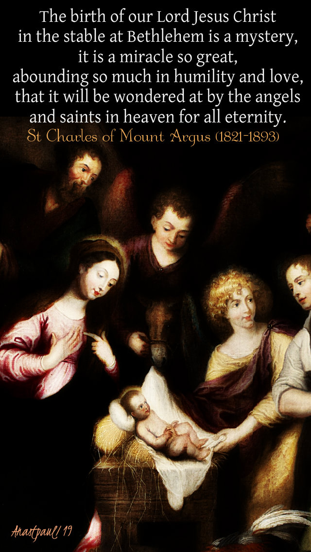 the birth of our lord jesus - st charles of mount argus 5 jan 2019