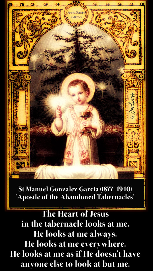 the heart of jesus in the tabernacle - st manuel gonzxalez garcia - 4 jan 2019