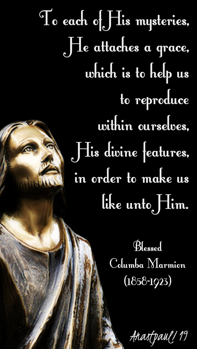 to each of his mysteries - bl columba marmion 19 jan 2019.jpg