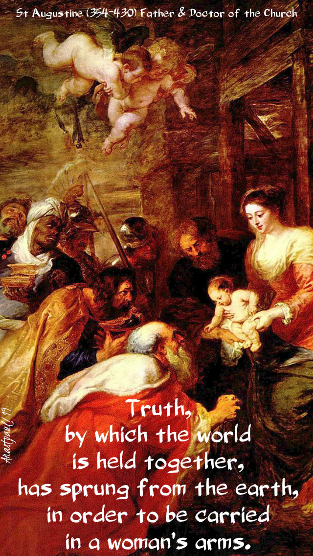 truth by which the world is held together - st augustine - 6 jan 2019.jpg