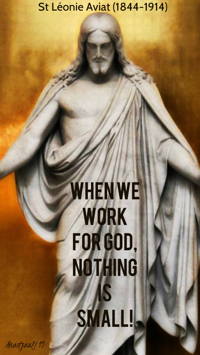 when we work for god nothing is small st leonie aviat 10 jan 2019.jpg
