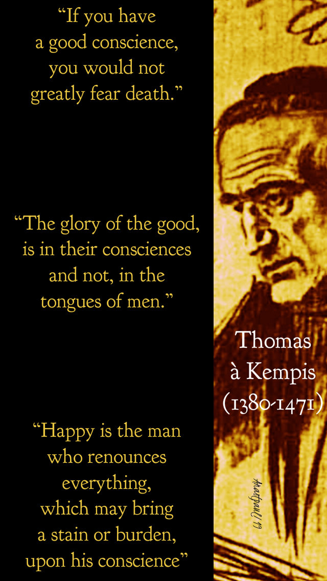 3 conscience quotes - thomas a kempis 5feb2019.jpg