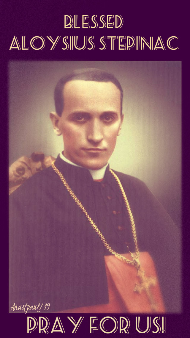bl aloysius stepinac pray for us 10 feb 2019.jpg