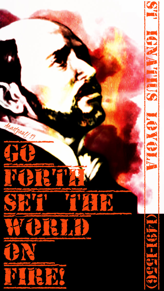 go forth set the world on fire - st ignatius 7 feb 2019.jpg