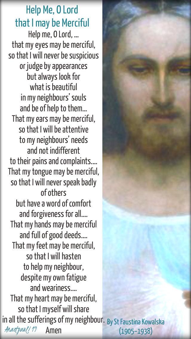 help me o lord that I may be merciful st faustina - 15 feb 2019.jpg