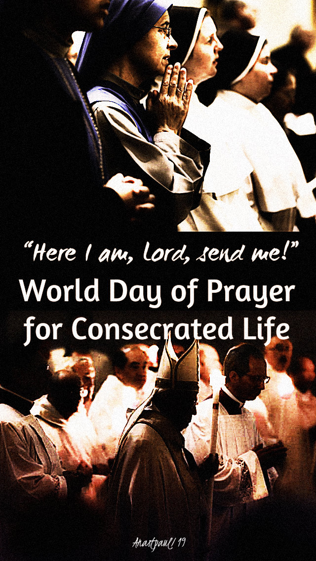 here i am lord send me world day consecrated life 2 feb 2019.jpg