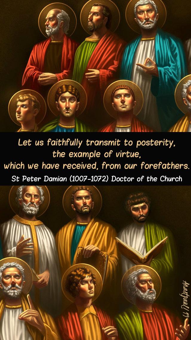 let us faithfully transmit - st peter damian 21 feb 2019.jpg