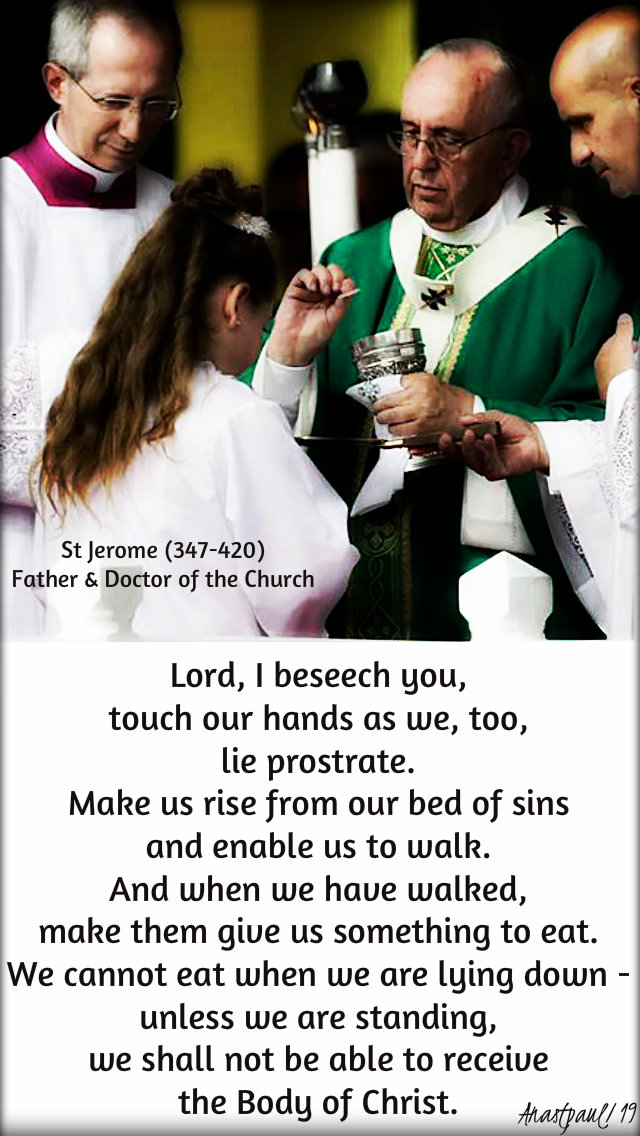 lord i beseech you touch our hands as we lie prostrate st jerome 5feb2019