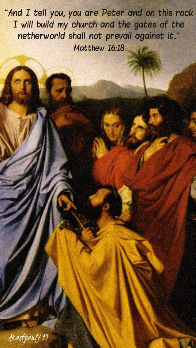 matthew 16 18 and i tell you you are peter and on this rock 22 feb 2019.jpg