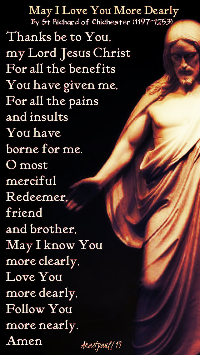 may i love you more dearly - st richard of chichester no 5 7 feb 2019.jpg