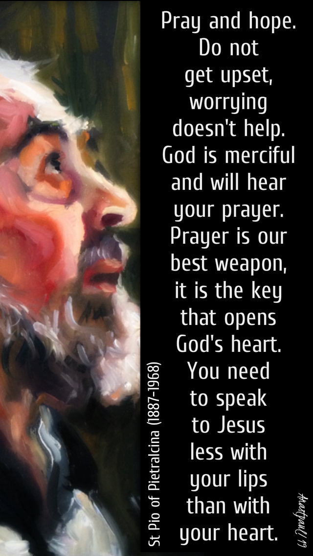 pray and hope - st padre pio 12 feb 2019.jpg
