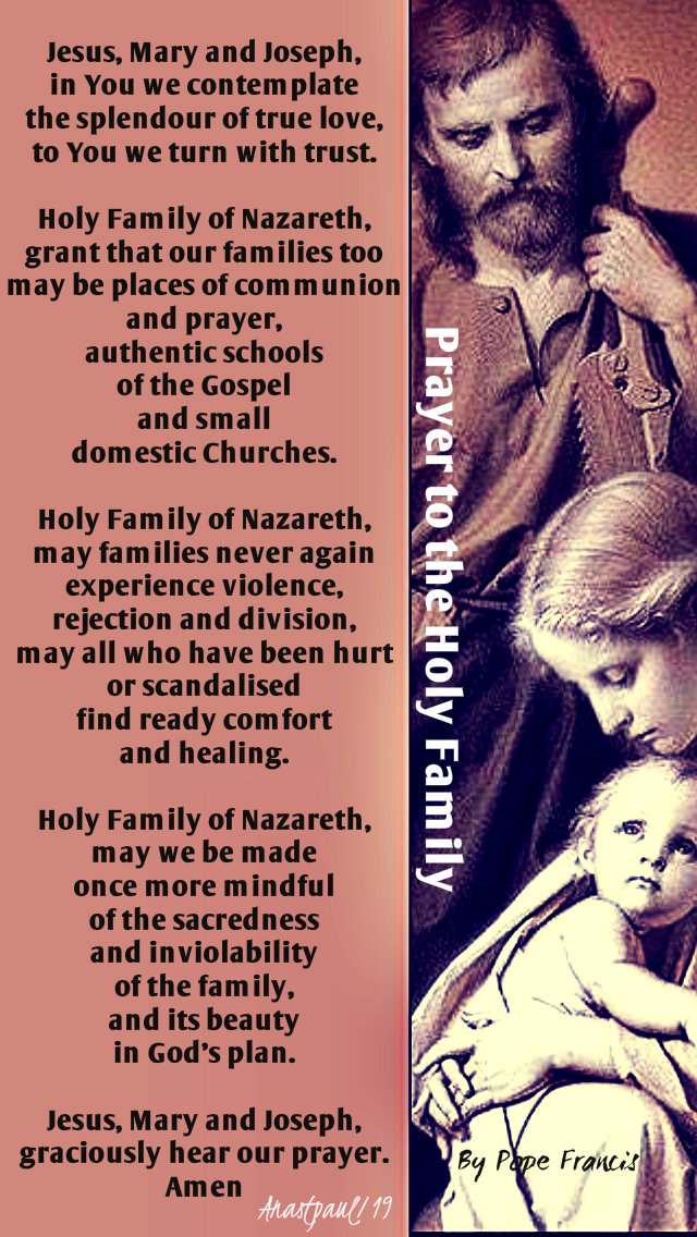 prayer to the holy family by pope francis - written 2013 for the 2014 synod - 1 feb 2019.jpg