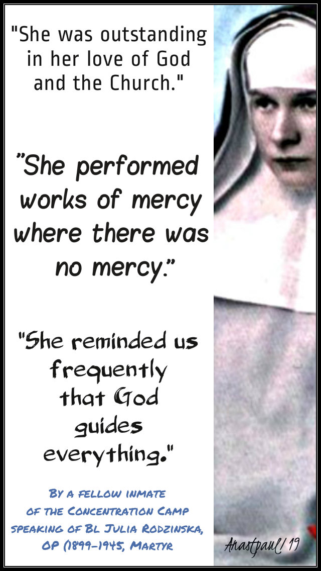 she was outstanding,she performed works of mercy,she reminded us - bl julia rodzinska martyr 20 feb 2019