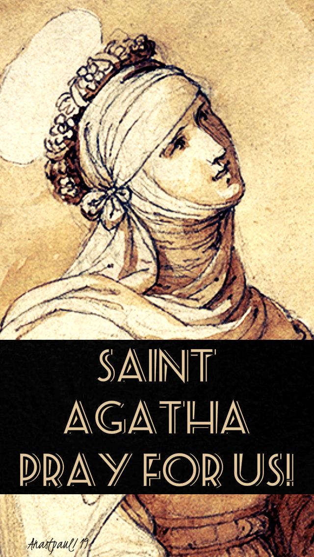 st agatha pray for us 5 feb 2019 no 2.jpg
