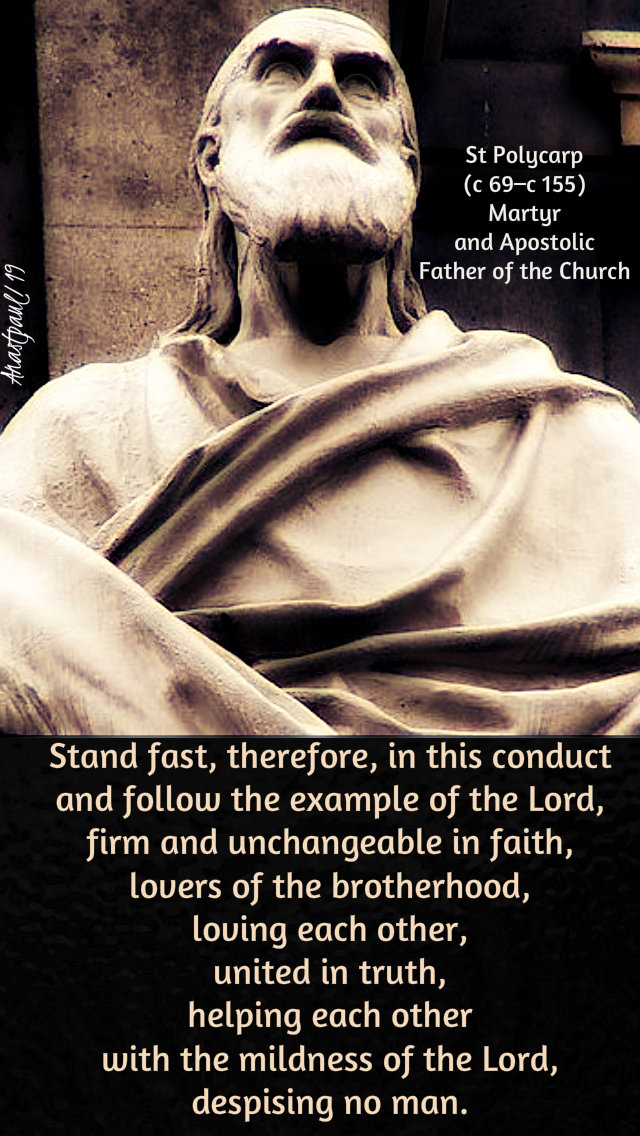 stand fast therefore in this conduct - st polycarp - 23 feb 2019