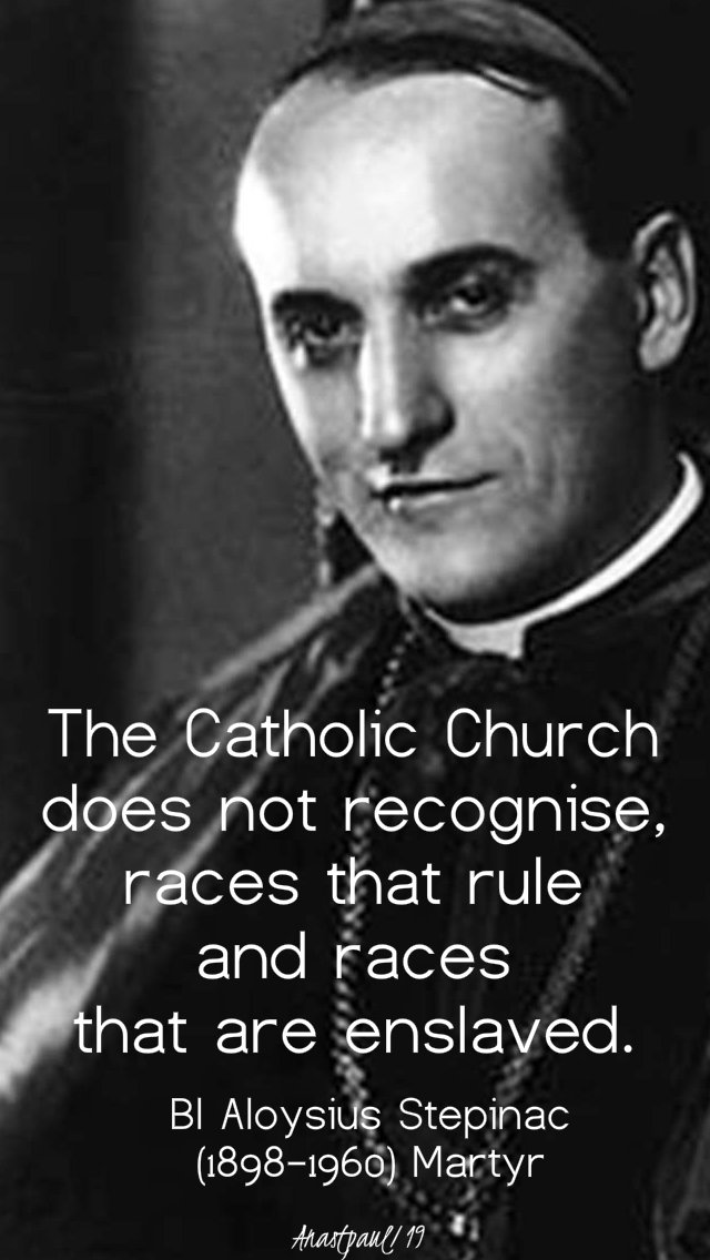 the catholic church does not recognise - bl aloysius stepinac 10 feb 2019.jpg