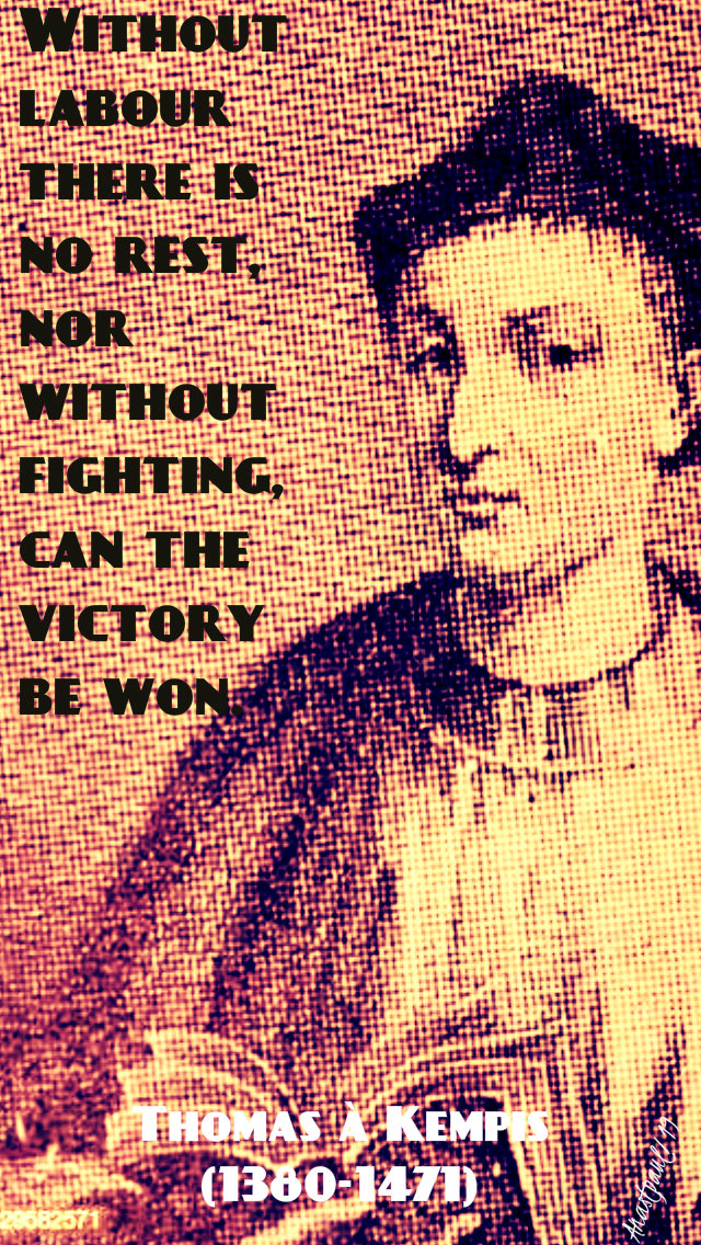 without labour there is no rest thomas a kempis 5feb2019.jpg