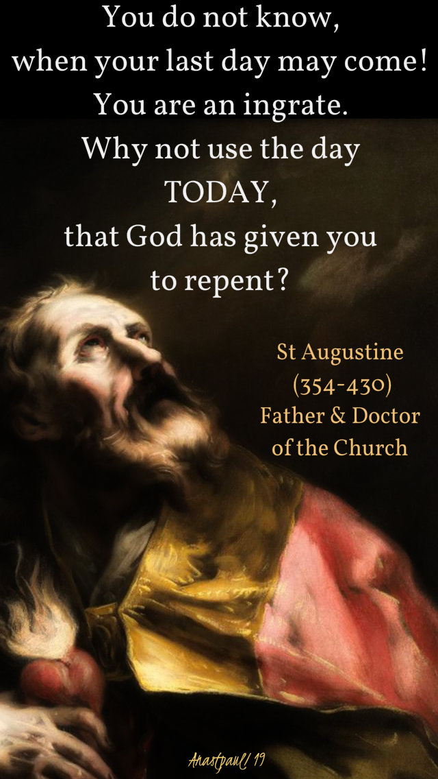 you do not know when your last day may come - st augustine - 1 march 2019 lenten prep novena