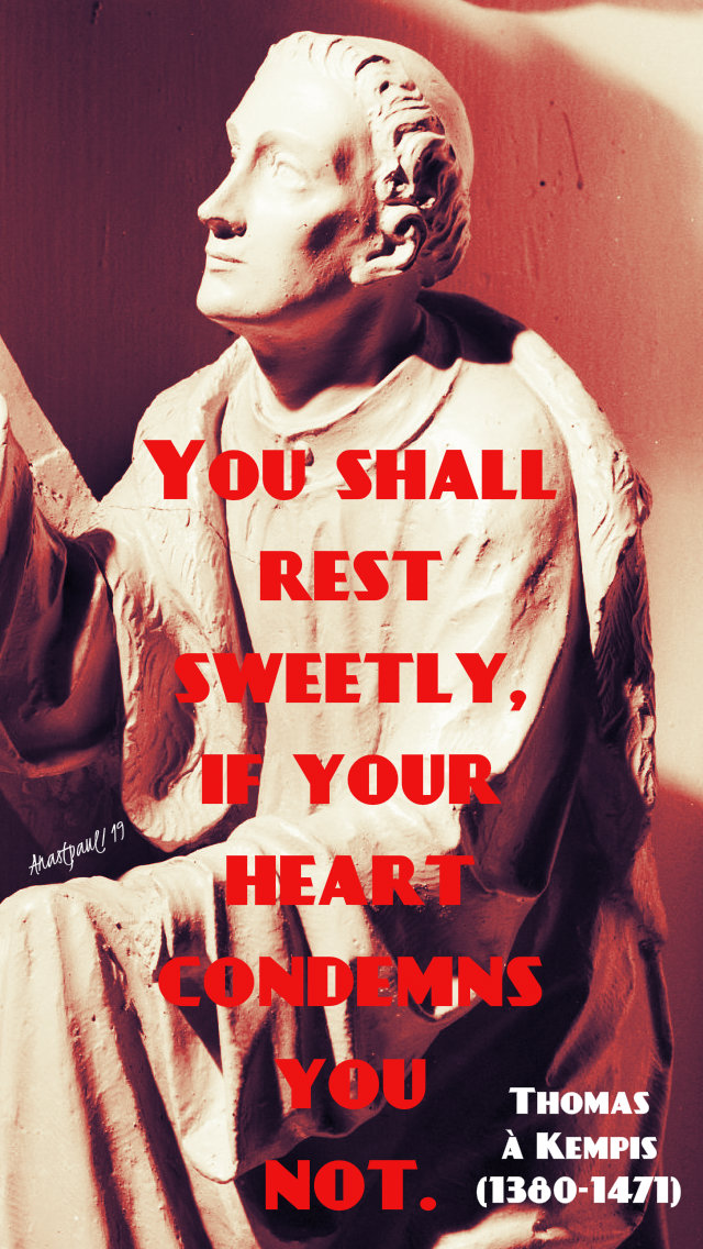 you shall rest sweetly - thomas a kempis 5feb2019.jpg