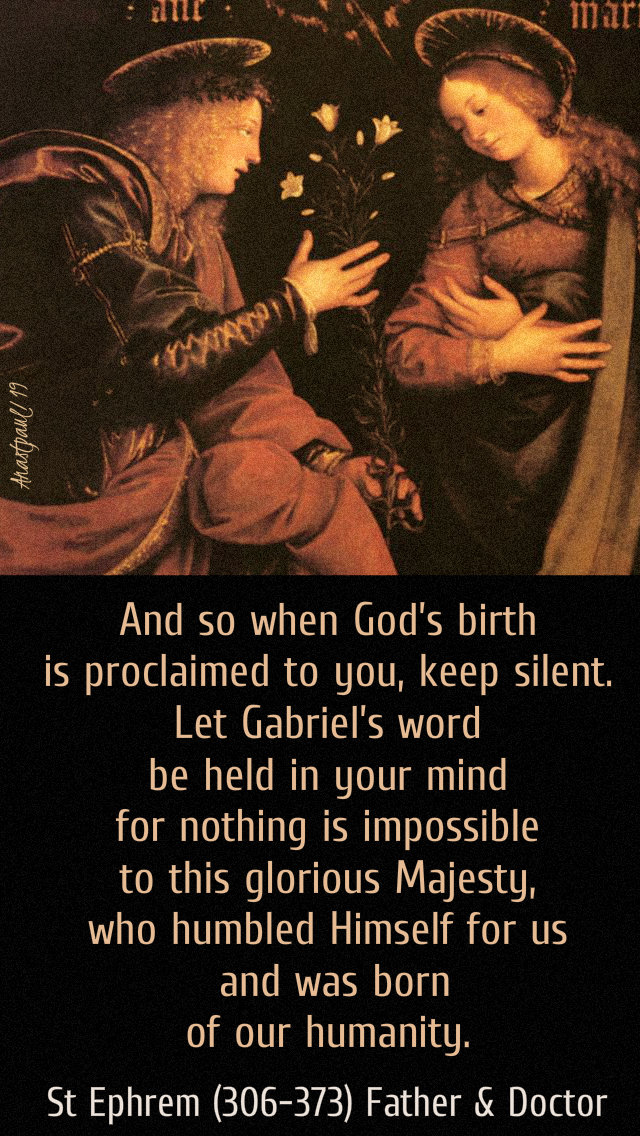 and so when god's birth is proclaimed to you - st ephrem - 25 march 2019 annunciation.jpg