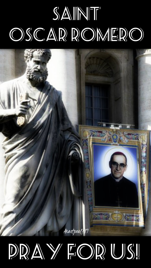 ast oscar romero pray for us 24 march 2019.jpg