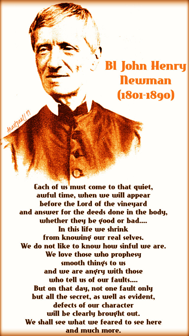 each of us must come to theat quiet awful time - bl john henry newman wed 2nd week lent 20march2019.jpg