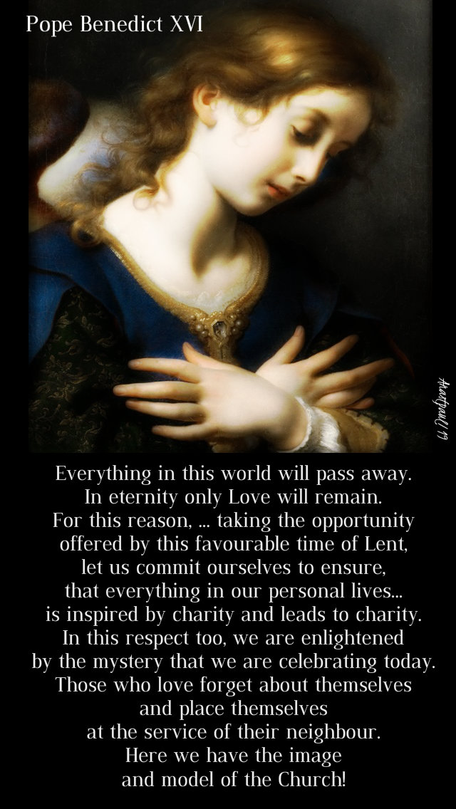 everything in this world will pass away - pope benedict XVI - 25 march 2019.jpg