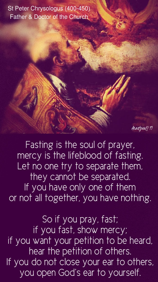 fasting is the soul of prayer - st peter chryasologus 26 march 2019 tues3rdweeklent