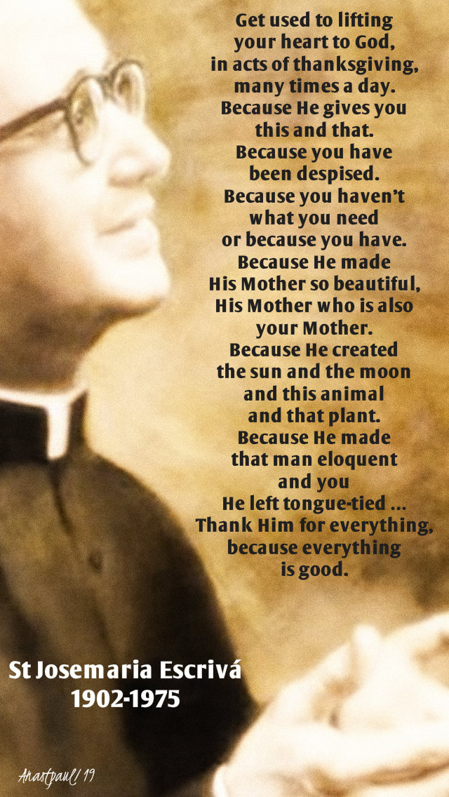 get used to lifting your heart to god - st josemaria - 9 march 2019.jpg