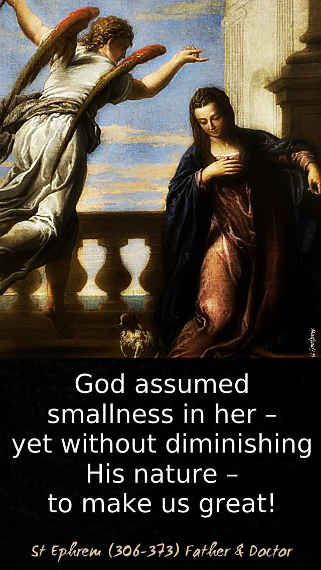 god assumed smallness in her to make us great - st ephrem 25 march annunciation.jpg