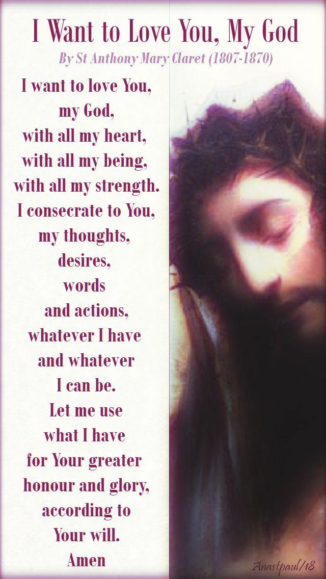 i want to love you my god - st anthony mary claret - 24 oct 2018.jpg