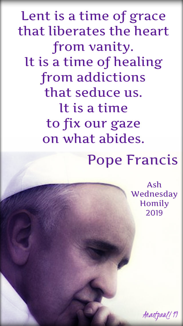 lent is a time of grace - pope francis - friday after ash wed 8 march 2019.jpg
