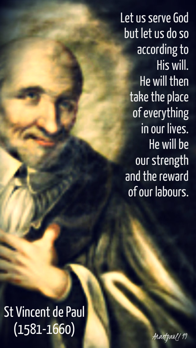 let us serve god but let us do so according to his will st vincent de paul 22 march 2019.jpg