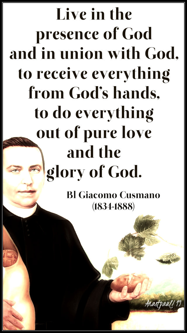 live in the presence of god - bl giacomo cusmano 14 march 2019.jpg