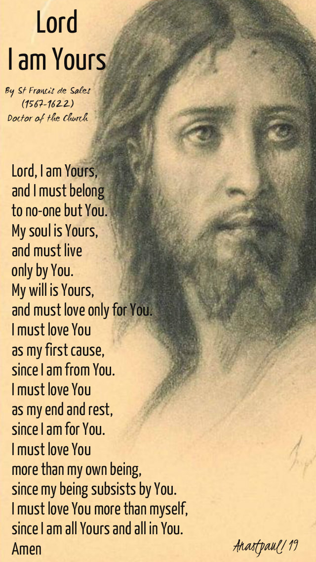 lord i am yours - st francis de sales 26 march 2019