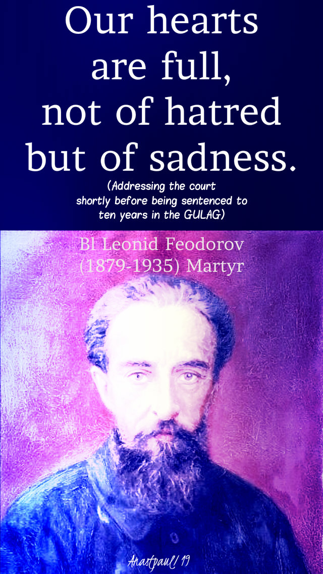 our hearts are full not of hatred but of sadness - bl leonid feodorov 7 march 2019.jpg
