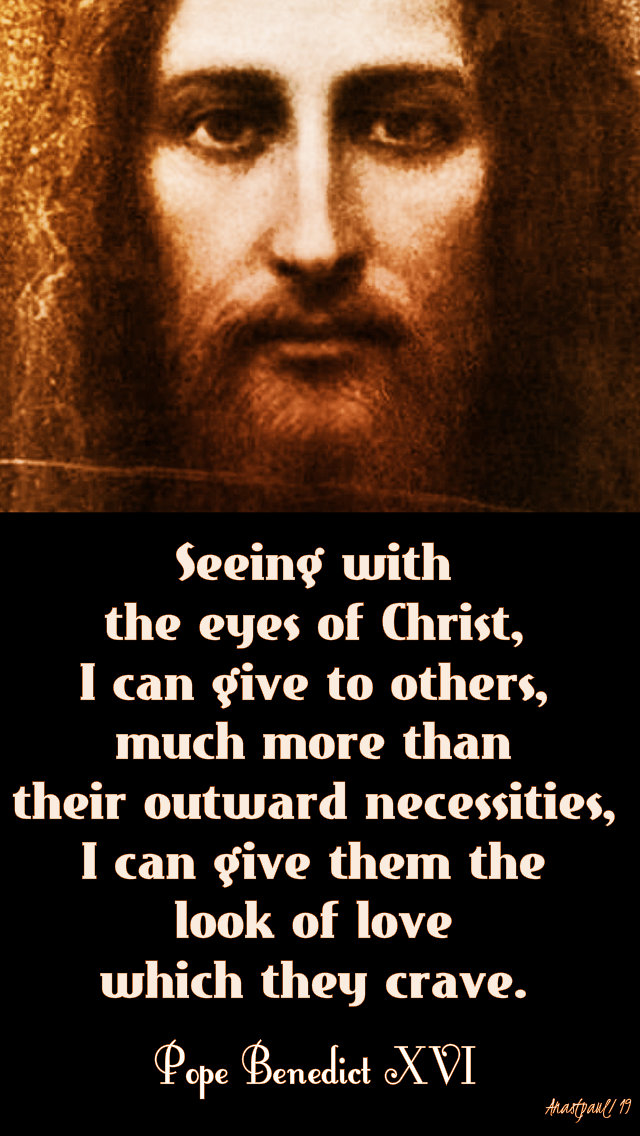 seeing with the eyes of christ - pope beneidct 29 march 2019.jpg