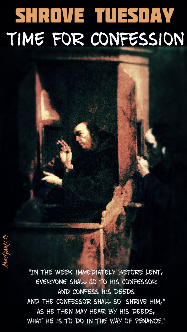 shrove tuesday - time for confession - 5 march 2019.jpg