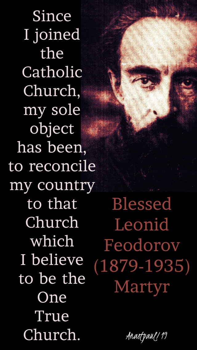 since i joined the catholic church - bl leonid feodorov 7 march 2019.jpg