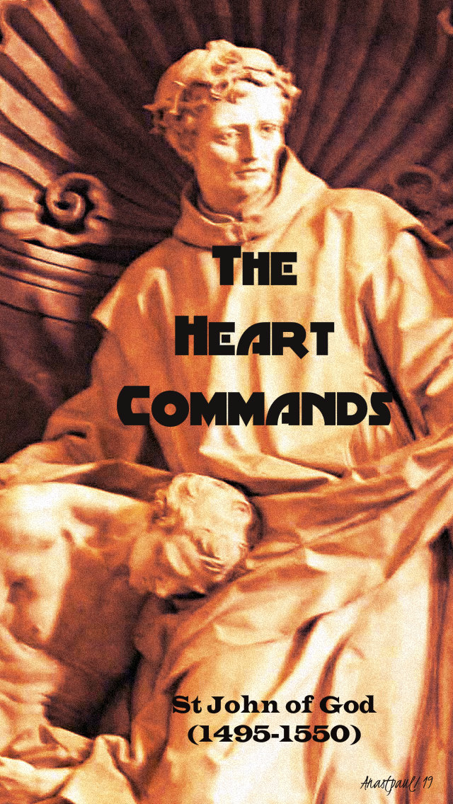 the heart commands - st john of god - 8 march 2019.jpg