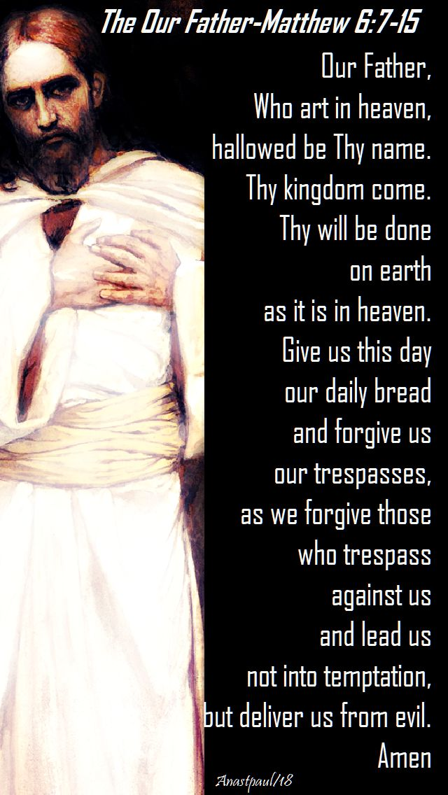 the our father - matthew 6 7-15 - lenten reflection 20 feb 2018