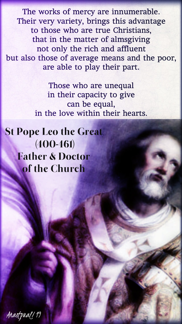 the works of mercy are innumerable - st pope leo the great - thurs after ash wed 7 march 2019.jpg