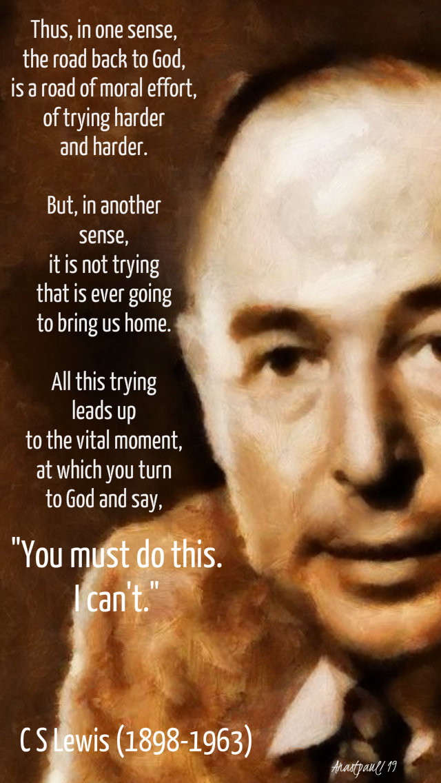 thus in one sense the road back to god - c s lewis 27 march 2019.jpg