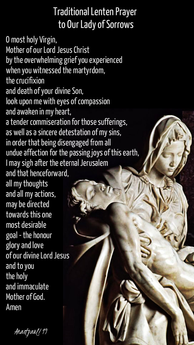 traditional lenten prayer to our lady of sorrows - 9 march 2019.jpg