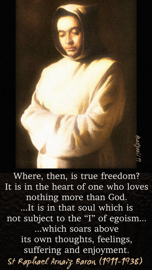 where then is true freedom st raphael arnaiz baron - lent 2019 - 9 march sat after ash wed.jpg