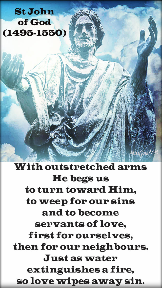 with outstretched arms he begs us - st john of god - 8 march 2019.jpg