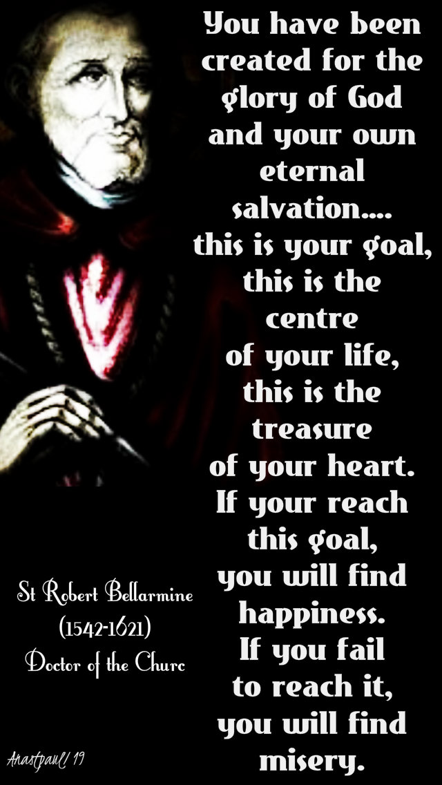 you have been created for - st robert bellarmine - 17 march 2019 2nd lent C.jpg