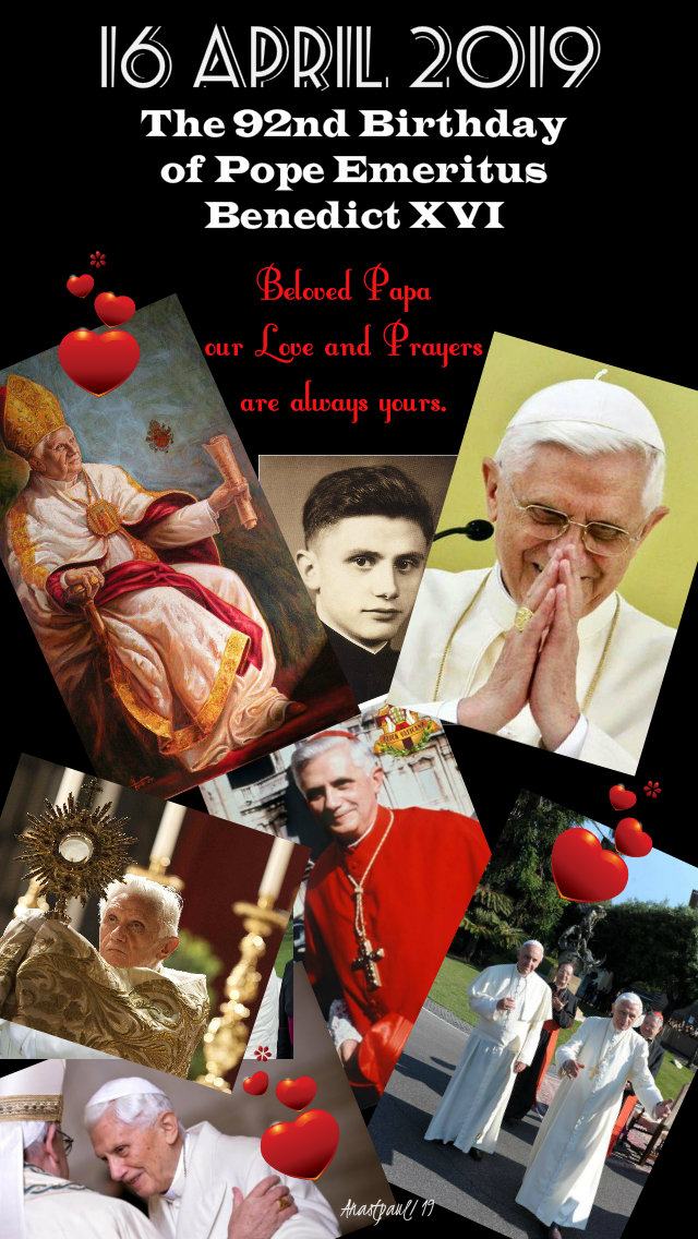 16 april 2019 92nd birthday papa benedict with heart stickers love you.jpg